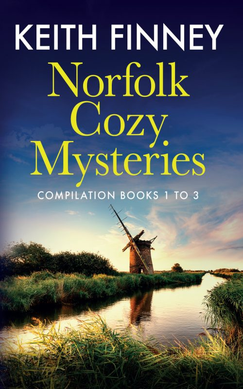 Norfolk Cozy Mysteries Compilation Books 1 to 3